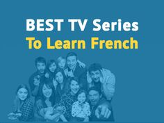 Learning French? Make it easy by watching the best French TV shows in history, no matter what level you are.