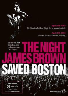 The Night James Brown Saved Boston. (Documentary). 2008.