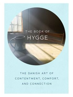 The Book of Hygge - The Danish Art of Contentment, Comfort, and Connection (Hardcover): Louisa Thomsen Brits: 9780735214095 Danish Words, Hygge Book, Meditation Gifts, Getting Cozy, Books To Buy, The New Yorker, Book Gifts, Story Time, Self Improvement