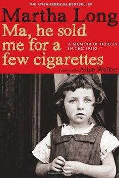 14 best read me like a book images on pinterest books book lists ma he sold me for a few cigarettes a memoir of dublin in the fandeluxe Gallery