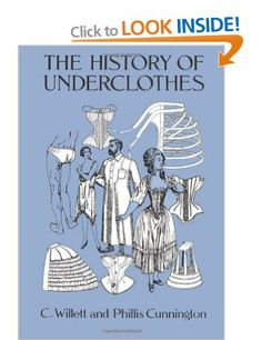 The History of Underclothes Dover Fashion and Costumes: Amazon.co.uk: C. Willett Cunnington: Books