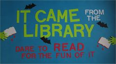 It came from the library bulletin board display