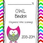 OWL (Organized While Learning) student binder cover and instructions.  Please rate this product and follow my TPT page.  Follow me on Instagram @W H...