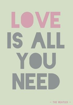 Quote postkaart Love is all you need Quote postkaart Love is all you need quote van Studio Inktvis. Geweldige tijdloze quote van The Beatles. Need Quotes, Great Quotes, Little Company, Love Valentines, Quote Posters, Love Is All, Keep Calm, The Beatles, Marriage