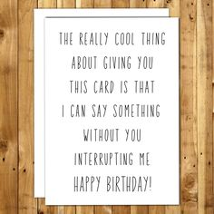 Sarcastic Birthday Card. Funny Birthday Cards. Funny Card Boyfriend. Funny Birthday Card. Boyfriend Card. Sarcastic Cards. Interrupting Me