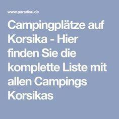 Campingplätze auf Korsika - Hier finden Sie die komplette Liste mit allen Campings Korsikas