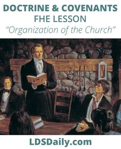Doctrine and Covenants FHE Lesson - Organization of the Church | LDS Daily Fhe Lessons, Object Lessons, Tower Falling, Why Jesus, Doctrine And Covenants, Do What Is Right, My Church, Latter Day Saints, Knowing God