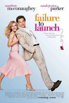 101 Romantic Movies You Can Stream on Netflix Tonight Failure to Launch