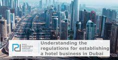 Understanding the regulations for establishing a hotel business in Dubai UAE    https://www.propartnergroup.com/2017/09/starting-hotel-dubai-abu-dhabi-uae/  #Hotel #Restaurant #Tourism #Hostels #Houses #Travel #Dubai #AbuDhabi #UAE #Hospitality #DTCM #Marketing #Commerce #CompanyFormation #BusinessSetup #Investment #PRO #PROServices #PROPartnerGroup
