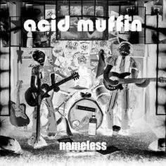 Check out ACID MUFFIN on ReverbNation