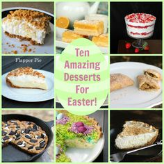 Ten To-Die-For Desserts For Easter - The Kitchen Magpie