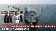 U.S. to stage drill with three carriers as Trump visits Asia   LMT News