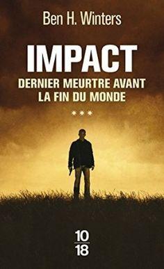 Découvrez Impact de Ben H. Winters sur Booknode, la communauté du livre