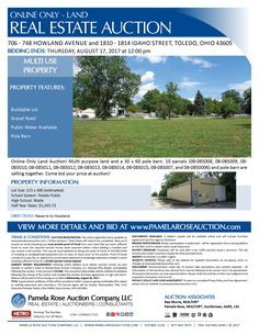 Online Only Auction of Multi Use Land with Pole Barn - 706 – 748 Howland Avenue and 1810 – 1814 Idaho Street, Toledo, Ohio 43605 - Bidding Ends: Thursday, August 17, 2017 at 12:00 pm. Multi purpose land and a 30 x 60 pole barn. 10 parcels and pole barn are selling together. Come bid your price at auction! View more details online. Pamela Rose Auction Company, LLC.