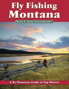 Fly Fishing In Montana - Stay at Fox Hollow Bed and Breakfast