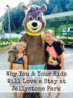 Why You & Your Kids Will Love Jellystone Park