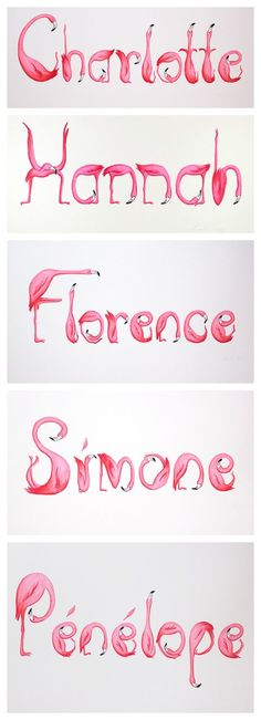 Hand lettering, hand drawn, little girls names in Pink Flamingo letters by Amelie Legault