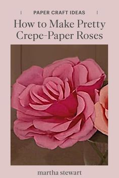 Learn how to make crepe-paper roses at home using a few craft supplies, according to Morgan Levine. Follow our video tutorial or our simple step-by-step directions with printable templates for large crepe-paper roses. #marthastewart #crafts #diyideas #easycrafts #tutorials #hobby
