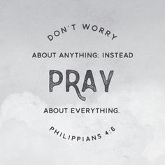 do not be anxious about anything, but in everything by prayer and supplication with thanksgiving let your requests be made known to God. And the peace of God, which surpasses all understanding, will guard your hearts and your minds in Christ Jesus.  Phil. 4:6-7 ESV  http://bible.com/59/php.4.6-7.ESV