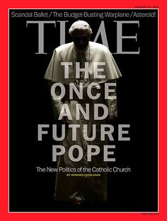 The Pope on new cover Time Photography by EVANDRO INETTI International Art Director Victor Williams Editor in Chief: John Huey Design director: D. Pine Director of photography: Kira Pollack Art Magazin, History Of Time, Pope Benedict Xvi, Elle Magazine, Magazine Covers, Magazine Design, Popular Magazine, New Politics, News Magazines