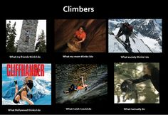 Finally! It's about time somebody made a climber meme!! lol