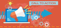 """Call to action marketing is just that: a request to your reader to take some further action. That action can be anything from """"Download Our E-book"""", """"Join Our Mailing List"""", or simply """"Add to Cart"""". In the e-commerce world, every call to action has one eventual goal: conversion, a.k.a. a sale."""