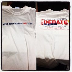 """We've never heard of YOU either"" shirts have become a hot #lynndebate commodity"