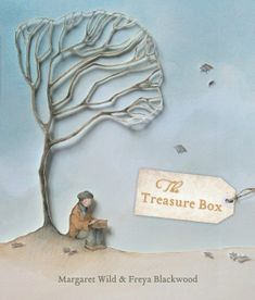The Treasure Box by Margarett Wild and Freya Blackwood  Review by My Little Bookcase