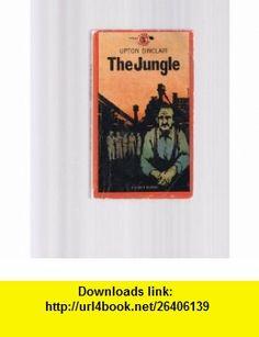 The Jungle (A Signet Classic) Upton Sinclair, Robert B. Downs ,   ,  , ASIN: B0010CCY0Q , tutorials , pdf , ebook , torrent , downloads , rapidshare , filesonic , hotfile , megaupload , fileserve