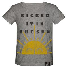 Kicked it in the SunColor: Heather Gray100% Cotton JerseyMachine WashableMachine WashableDesigned and Printed in USATee Made in Vietnam