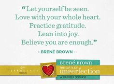 """If you never read another book, you need to read """"Gifts of Imperfection"""" by Brene Brown-so so good and you can read it more than once, finding something new to apply to your life each time!"""