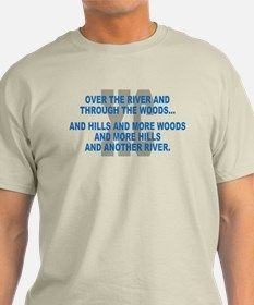Over the River Cross Country Quote T-Shirt for