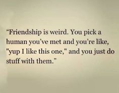 True. And weird at the same time.