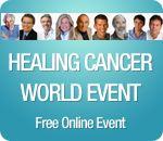 World's top alternative cancer treatment experts unleashed in free online audio event beginning November 7th - register now to listen in