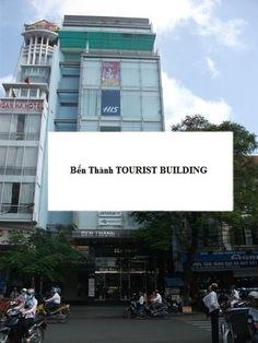 Cho thuê văn phòng Quận 1 phường bến nghé tại Bến Thành TOURIST BUILDING ~ Cho thuê văn phòng cao ốc giá rẻ tại Quận 1 HCM