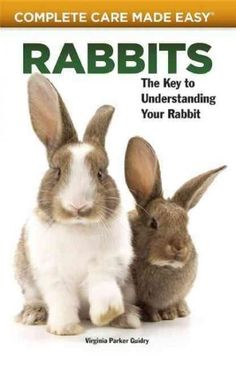 A Complete Care Made Easy guide to the irresistible rabbit?that big-eared super pet that is ?cuddly, quiet, full of personality, affordable?really cute and really soft, in the inspired words of author