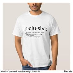 Word of the week - inclusive T-Shirt