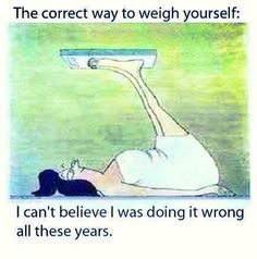 The correct way to weigh yourself