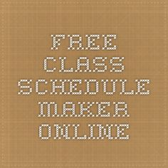 Free Class Schedule Maker Online   The College Life   Pinterest ...