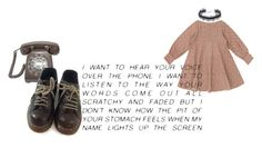 """""""I want to hear your voice over the phone..."""" by brievj ❤ liked on Polyvore featuring Caprice, Dr. Martens, DANNIJO, grunge, quote and softgrunge"""