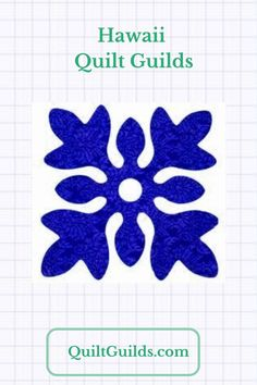 Are you looking for a quilter friend or a group to help you learn to quilt or improve your quilting skills? You might just find a quilt guild near you in this list of Hawaii Quilt Guilds. The information on quilt guilds and their quilt shows was submitted by members. #quiltguilds