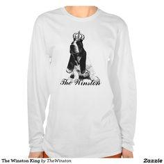 The Winston King Tee Shirt  http://www.zazzle.com/the_winston_king_tee_shirt-235455014444327762?rf=238588924226571373
