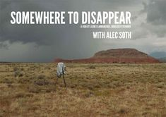 Somewhere to disappear, Alec Soth