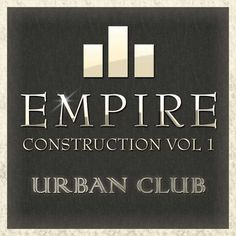 Empire Construction Vol.1 Urban Club WAV P2P | Feb 4, 2013 | 161 MB 'Empire Construction: Urban Club' is a one-of-a-kind collection of six Urban Construct
