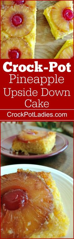 Crock-Pot Pineapple Upside Down Cake - With 4 simple ingredients pineapple upside down cake made in the slow cooker is a easy & delicious dessert recipe that the whole family is going to love! We cooked this moist and yummy cake in our casserole crock-pot but a regular oval or circle slow cooker will work too! [Gluten Free option] | CrockPotLadies.com