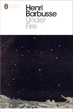 Under Fire Penguin Modern Classics, Penguin Books, Wwi, Penguins, Books To Read, Literature, Novels, Royalty, Fire