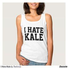 I Hate Kale