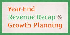 Year-End Revenue Recap and Growth Planning http://lambogoal.com/39