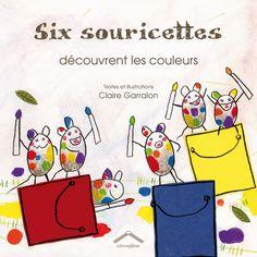 Six souricettes découvrent les couleurs