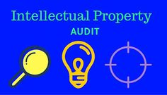 Pentallectual : IP AUDIT AND ITS IMPORTANCE FOR AN ORGANISATION